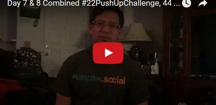 Day 7 & 8 22PushUpChallenge Video